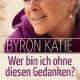 Buch Byron Katie