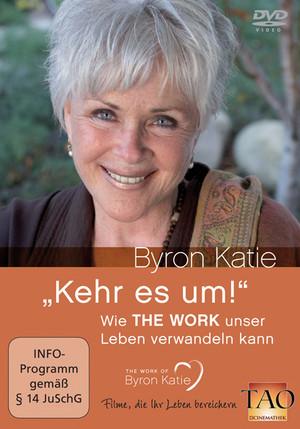 Byron Katie DVD Kehr es um